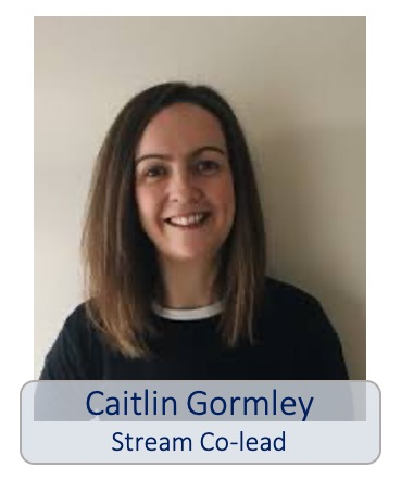 Caitlin Gormley Stream co-lead